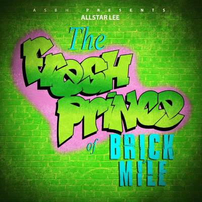 Allstar Lee – Fresh Prince Of Brick Mile (Prod By Lil Ron)